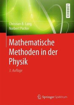 Mathematische Methoden in der Physik - Lang, Christian B.; Pucker, Norbert