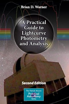 A Practical Guide to Lightcurve Photometry and Analysis - Warner, Brian D.