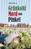 Grünkohl, Mord und Pinkel