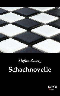 Schachnovelle (eBook, ePUB) - Zweig, Stefan