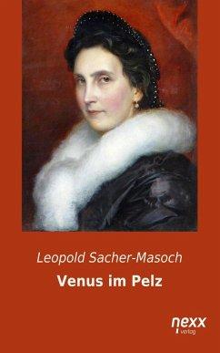 Venus im Pelz (eBook, ePUB) - von Sacher-Masoch, Leopold