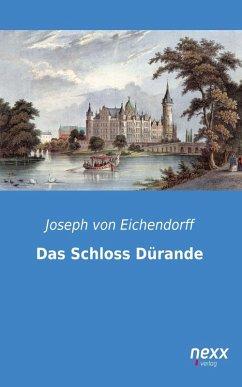 Das Schloss Dürande (eBook, ePUB) - Eichendorff, Joseph Von