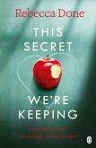 This Secret We're Keeping (eBook, ePUB)