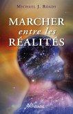 Marcher entre les realites (eBook, ePUB)