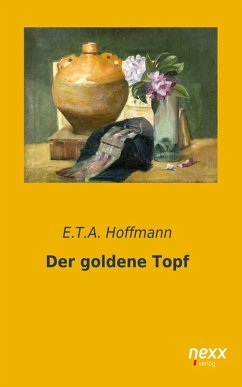 Der goldene Topf (eBook, ePUB) - Hoffmann, E.T.A.