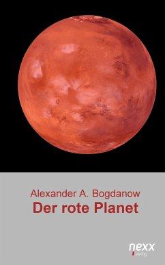 Der rote Planet (eBook, ePUB) - Bogdanow, Alexander A.