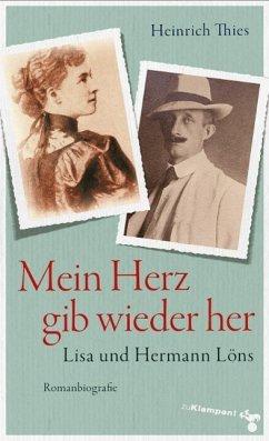 Mein Herz gib wieder her (eBook, ePUB) - Thies, Heinrich
