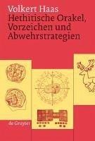Hethitische Orakel, Vorzeichen und Abwehrstrategien (eBook, PDF) - Haas, Volkert