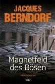 Magnetfeld des Bösen (eBook, ePUB)