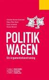 Politik wagen (eBook, PDF)