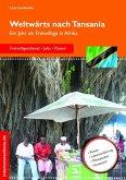 Weltwärts nach Tansania (eBook, ePUB)