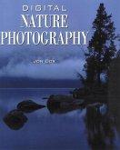 Digital Nature Photography (eBook, ePUB)