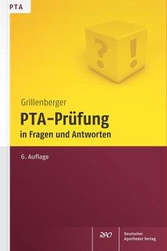 PTA-Prüfung in Fragen und Antworten - Grillenberger, Kurt; Schumann, Edgar