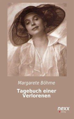 Tagebuch einer Verlorenen (eBook, ePUB) - Bohme, Margarete