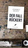 Der Fall Rückert (eBook, ePUB)