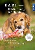 BARF - Rohfütterung für Hunde (eBook, PDF)