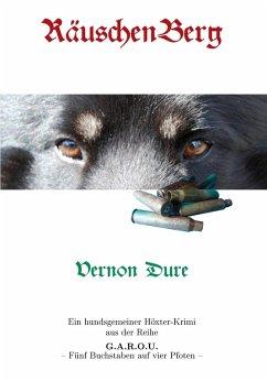 RäuschenBerg (eBook, ePUB) - Dure, Vernon