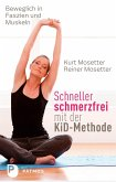 Schneller schmerzfrei mit der KiD-Methode (eBook, ePUB)