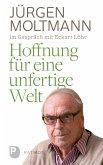 Hoffnung für eine unfertige Welt (eBook, ePUB)