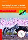 Freiwilligenarbeit in Afrika (eBook, ePUB)