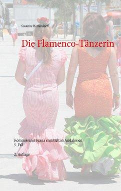 Die Flamenco-Tänzerin - Hottendorff, Susanne