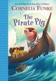 The Pirate Pig (eBook, ePUB)