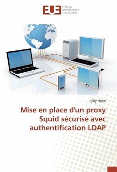Mise en place d'un proxy Squid sécurisé avec authentification LDAP
