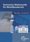 Technische Mathematik für Metallbauberufe. Mit Formelsammlung