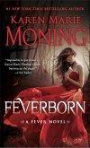 Feverborn (eBook, ePUB)