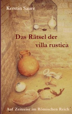 Das Rätsel der villa rustica