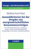 Auswahlkriterien bei der Vergabe von energiewirtschaftlichen Konzessionsverträgen