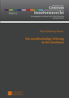 Die unselbständige Stiftung in der Insolvenz - Rohrberg-Braun, Nina