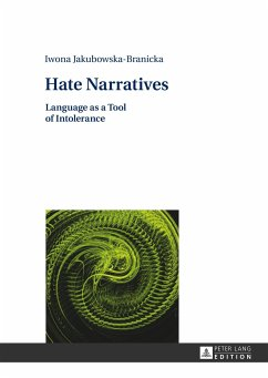 Hate Narratives - Jakubowska-Branicka, Iwona