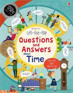 Lift-The-Flap Questions and Answers About Time - Daynes, Katie
