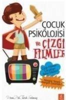 Cocuk Psikolojisi ve Cizgi Filmler - Solmus, Tarik