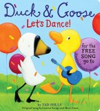 Duck & Goose, Let's Dance! (with an original song) (eBook, ePUB)