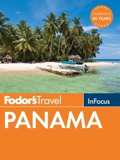 Fodor's In Focus Panama (eBook, ePUB) - Fodor'S Travel Guides