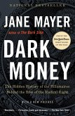 Dark Money (eBook, ePUB)