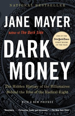 Dark Money (eBook, ePUB) - Mayer, Jane
