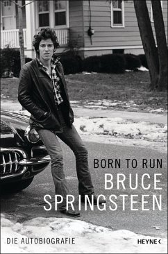 Born to Run (eBook, ePUB) - Springsteen, Bruce