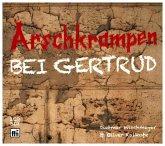 Arschkrampen - Bei Gertrud, 2 Audio-CDs