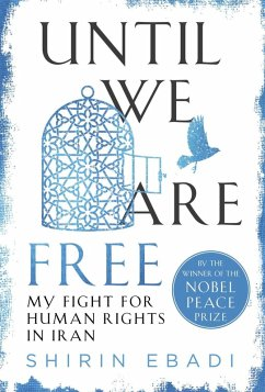 Until We Are Free (eBook, ePUB) - Ebadi, Shirin