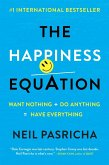 The Happiness Equation (eBook, ePUB)
