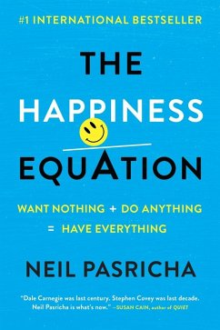 The Happiness Equation (eBook, ePUB) - Pasricha, Neil