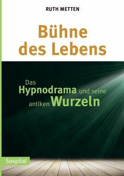 Bühne des Lebens (eBook, ePUB) - Metten, Ruth