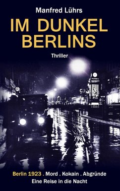 Im Dunkel Berlins (eBook, ePUB) - Lührs, Manfred