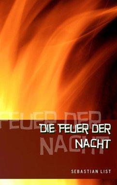 Die Feuer der Nacht (eBook, ePUB)