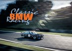 Classic BMW Racing (Wandkalender 2017 DIN A2 quer)