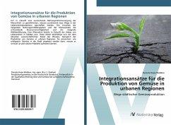 Integrationsansätze für die Produktion von Gemüse in urbanen Regionen