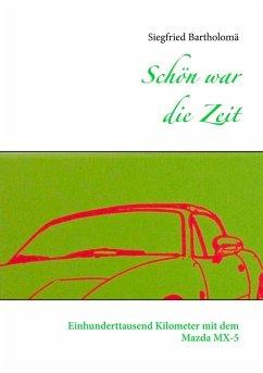 Schön war die Zeit (eBook, ePUB)